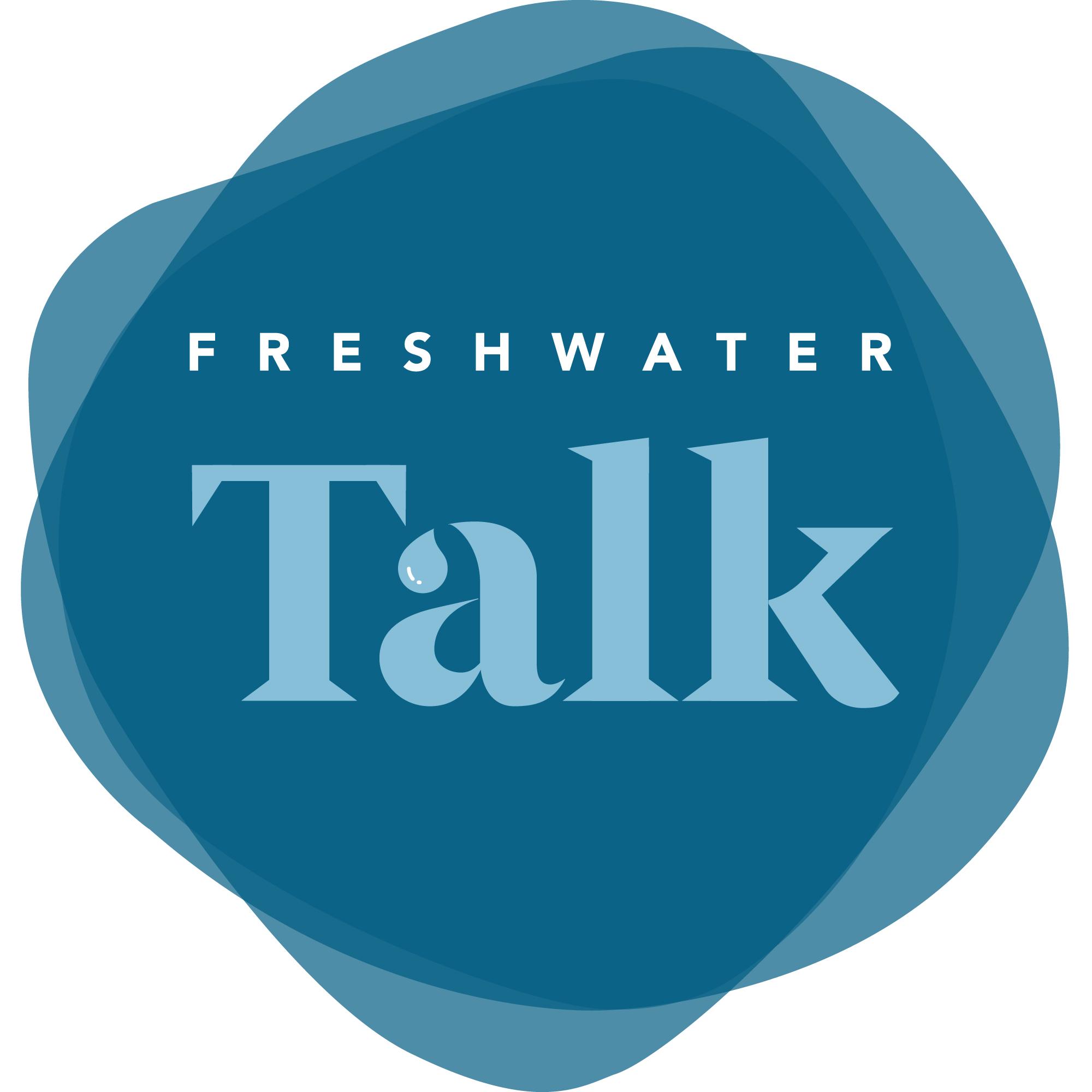 Freshwater Talk